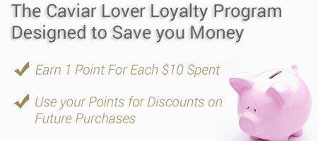 Caviar Lover Rewards Program