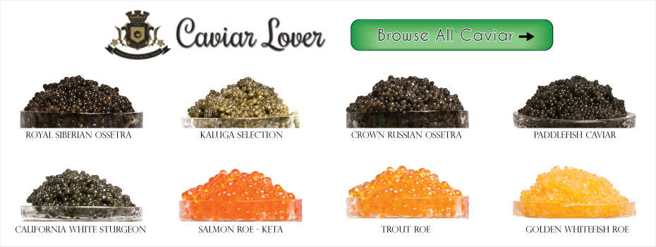 Caviar Lover Browse All