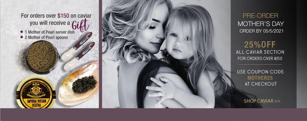 Caviar Gift Ideas for Moms Day 6 - Caviar Lover